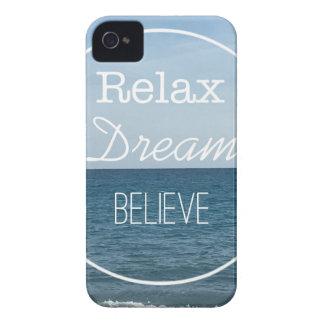 Relax Dream Believe iPhone 4 Case