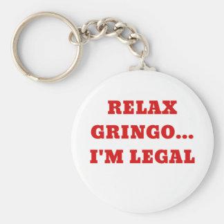 Relax Gringo Im Legal Key Ring