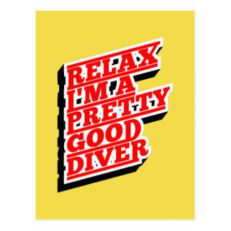 Relax I'm a pretty good diver Postcard