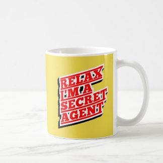 Relax I'm a secret agent funny Coffee Mug