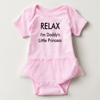 """RELAX..I'm Daddy's Little Princess"" Girls's Tutu Baby Bodysuit"