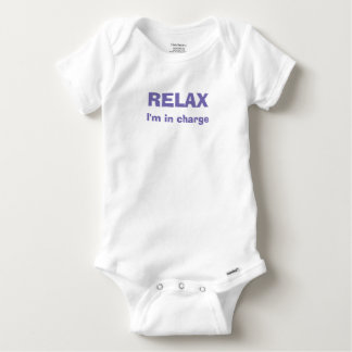 """Relax, I'm in charge"" Baby apparel Baby Onesie"