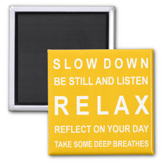 Relax Inspirational Message Yellow & White Magnet