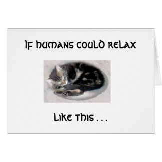 Relax Like A Cat Card