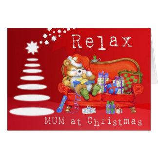 Relax Mum Card