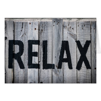 Relax sign greetings card, blank inside. card