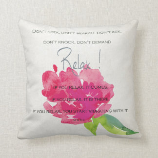RELAX TO RECEIVE, TO VIBRATE BRIGHT PINK FLORAL CUSHION
