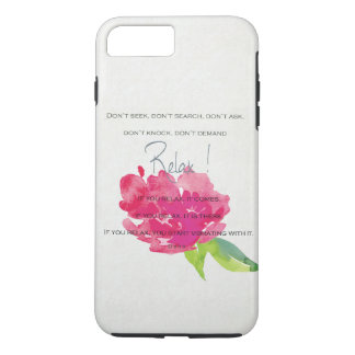 RELAX TO RECEIVE, TO VIBRATE BRIGHT PINK FLORAL iPhone 7 PLUS CASE