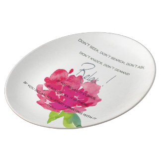 RELAX TO RECEIVE, TO VIBRATE BRIGHT PINK FLORAL PLATE