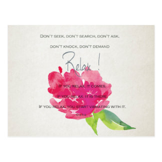 RELAX TO RECEIVE, TO VIBRATE BRIGHT PINK FLORAL POSTCARD
