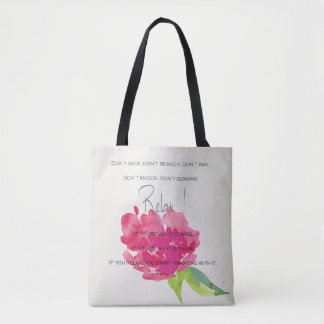 RELAX TO RECEIVE, TO VIBRATE BRIGHT PINK FLORAL TOTE BAG