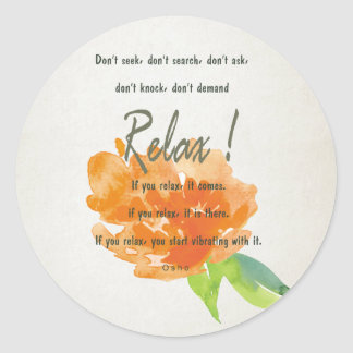 RELAX TO RECEIVE, TO VIBRATE ORANGE FLORAL CLASSIC ROUND STICKER