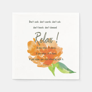 RELAX TO RECEIVE, TO VIBRATE ORANGE FLORAL PAPER NAPKIN