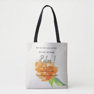 RELAX TO RECEIVE, TO VIBRATE ORANGE FLORAL TOTE BAG