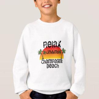 Relax Unwind Champagne Beach Sweatshirt