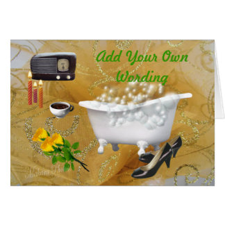 Relaxing Bubble Bath-customize Greeting Card