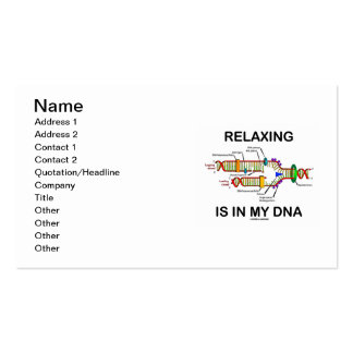 Relaxing Is In My DNA (DNA Replication) Pack Of Standard Business Cards