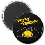 Release The Quacken 6 Cm Round Magnet