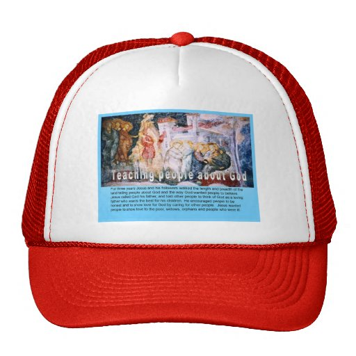 Religion, Christian, Jesus, teaching about God Trucker Hats