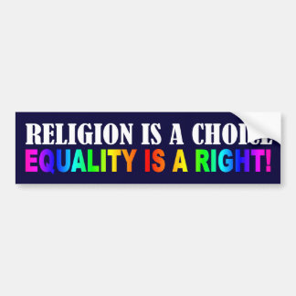 RELIGION IS A CHOICE BUMPER STICKER