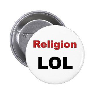 Religion LOL 6 Cm Round Badge