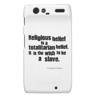Religious Belief is a Totalitarian Belief Droid RAZR Covers