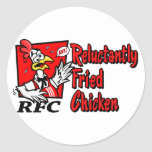 Reluctantly Fried Chicken Round Stickers