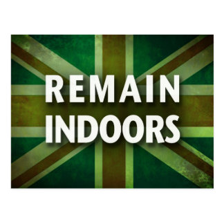 Remain Indoors Postcard