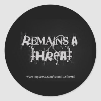 Remains a threat sticker