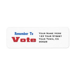 Remeber to  Vote Return Address Label