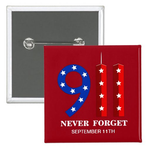 Remember 9/11 - Never Forget - WTC Pins