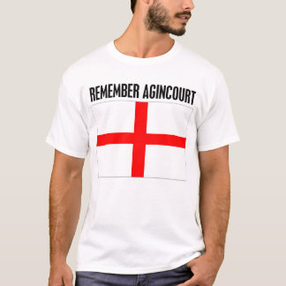Remember Agincourt T-Shirt