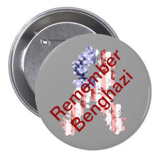 Remember Benghazi 7.5 Cm Round Badge