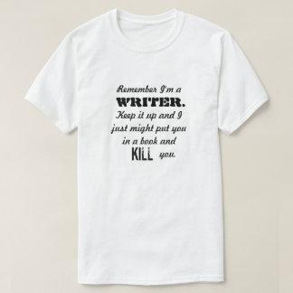 Remember I'm a Writer Shirt