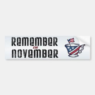 Remember in November Tea Party Patriotic Bumper Sticker