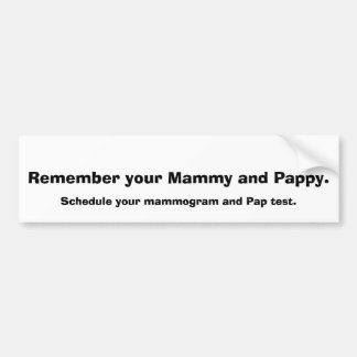 Remember Mammy and Pappy Car Bumper Sticker