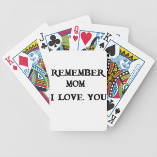 remember mom i love you bicycle playing cards