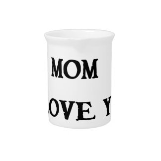 remember mom i love you pitcher