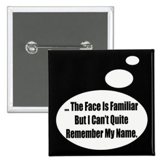 Remember My Name Talking T-shirts Gifts 15 Cm Square Badge