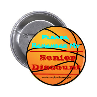 Remember My Senior Discount Basketball Button