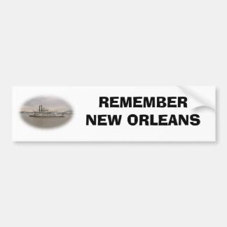 REMEMBER NEW ORLEANS BUMPER STICKER