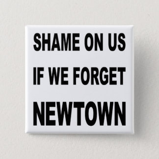REMEMBER NEWTOWN BUTTON