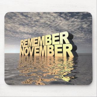 Remember November Mouse Pad