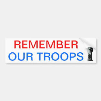 Remember Our Troops Car Bumper Sticker