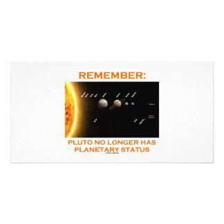 Remember: Pluto No Longer Has Planetary Status Customised Photo Card