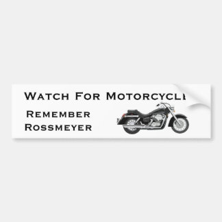 Remember Rossmeyer Bumper Sticker
