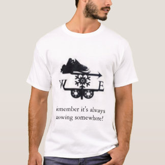 Remember snow T-Shirt