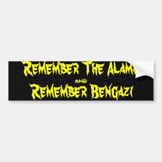 Remember the Alamo and Remember Benghazi Bumper Sticker