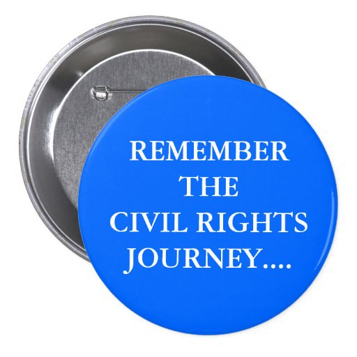 Remember The Civil Rights Journey...Button