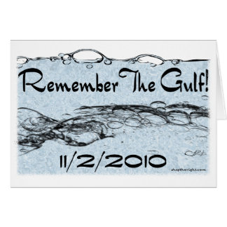 Remember The Gulf Card